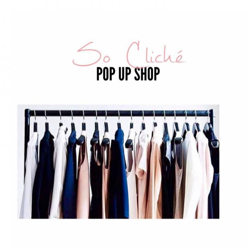 So Cliché - Pop Up Shop
